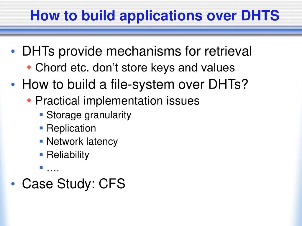 How to build applications over DHTS
