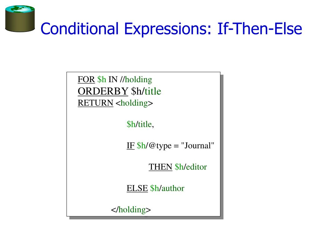 Conditional Expressions: If-Then-Else