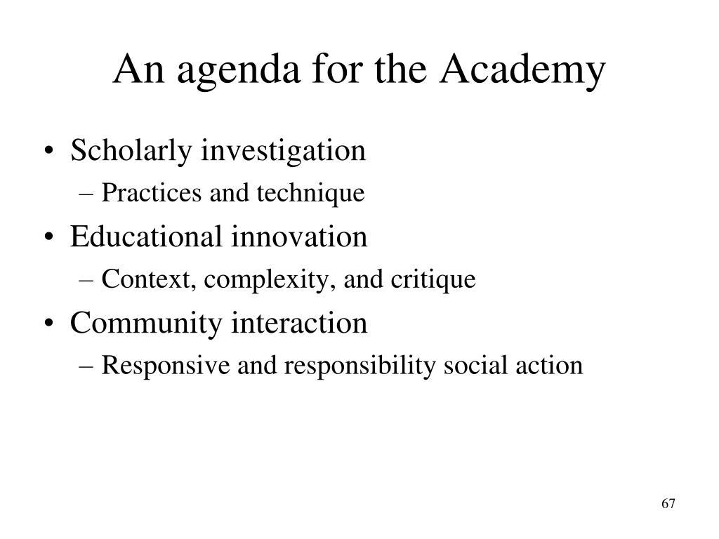 An agenda for the Academy
