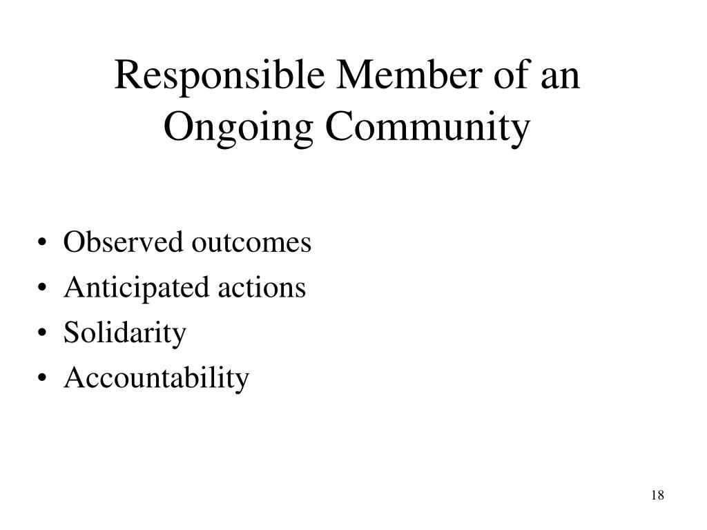 Responsible Member of an Ongoing Community