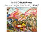 emile othon friesz bec de l aigle la ciotat 1906 7