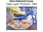 henri edmond cross cape layet provence 1904
