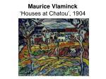 maurice vlaminck houses at chatou 1904