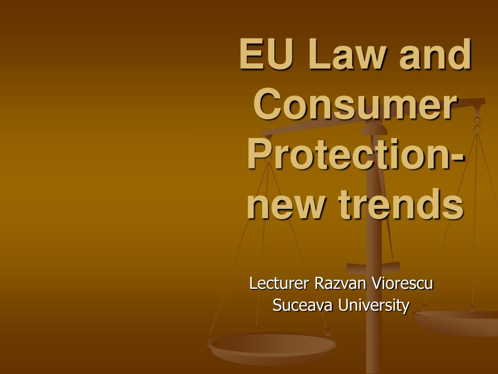 eu law and consumer protection new trends