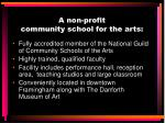 a non profit community school for the arts