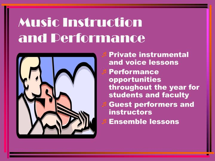 Music instruction and performance