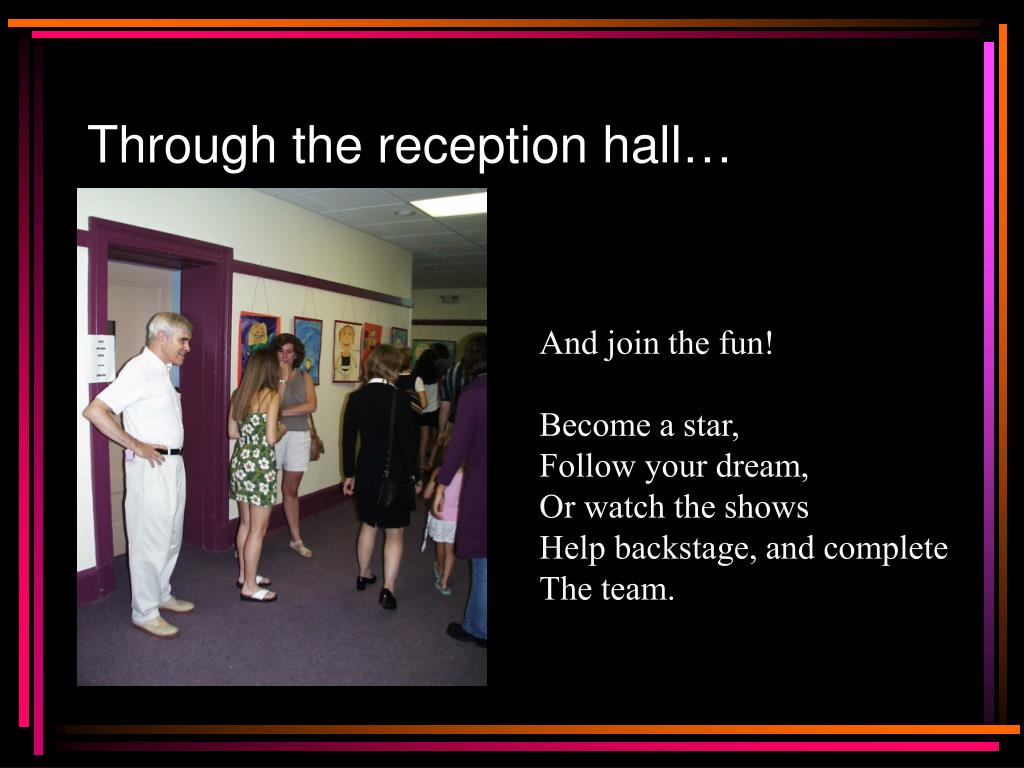 Through the reception hall…
