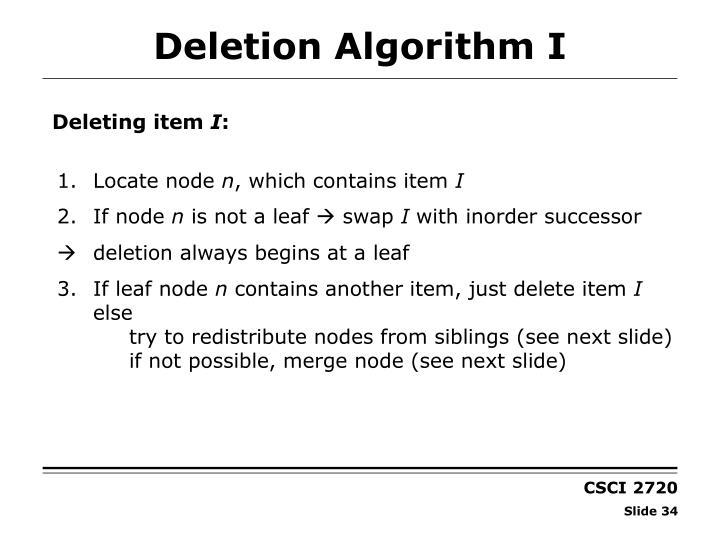Deletion Algorithm I