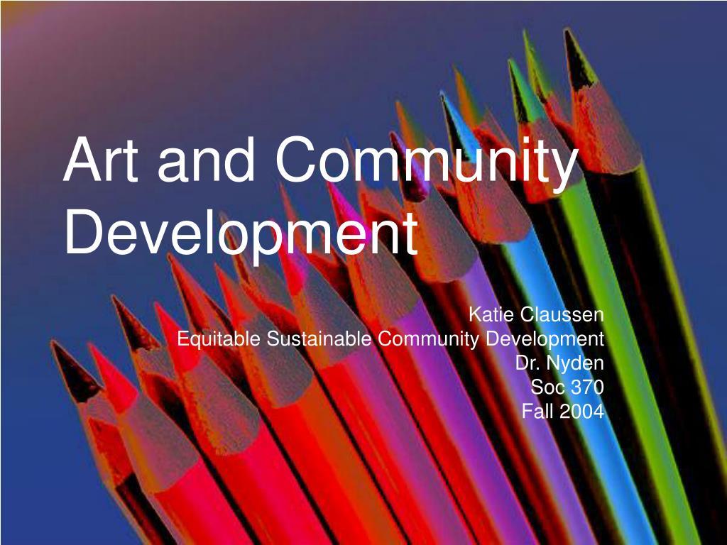 art and community development l.