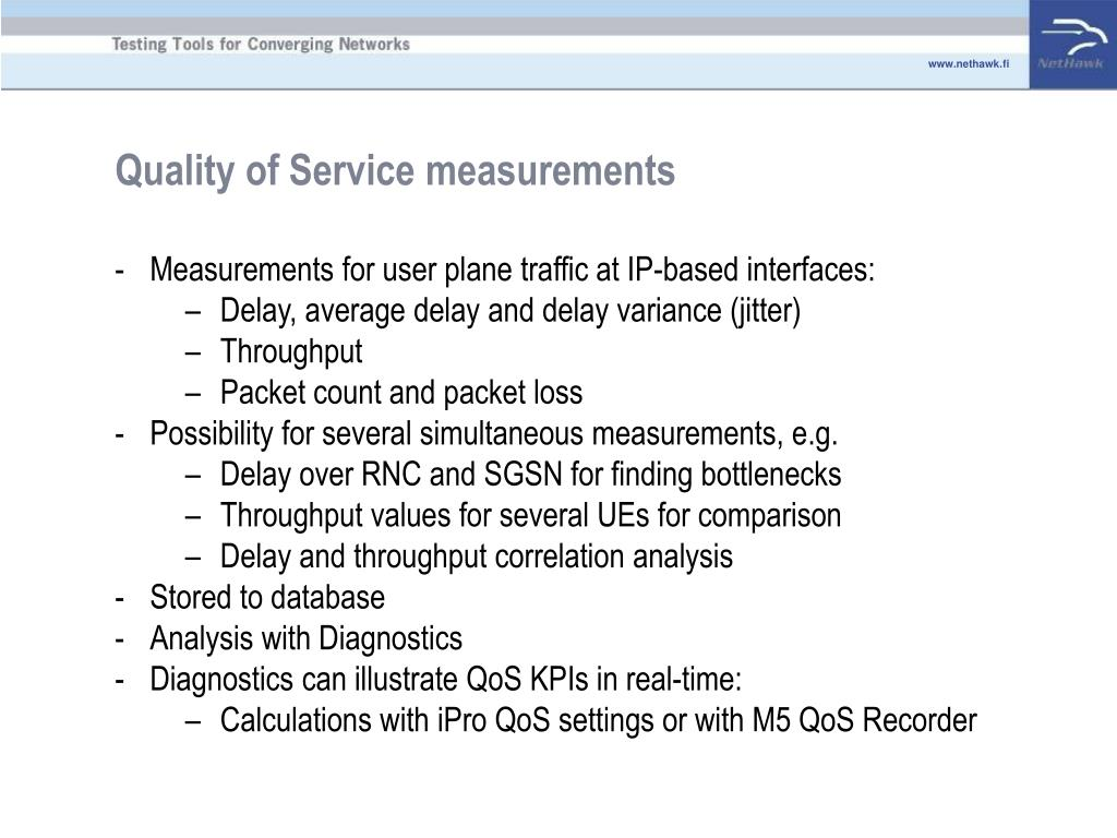 Quality of Service measurements