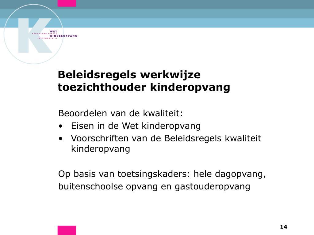 Beleidsregels werkwijze toezichthouder kinderopvang