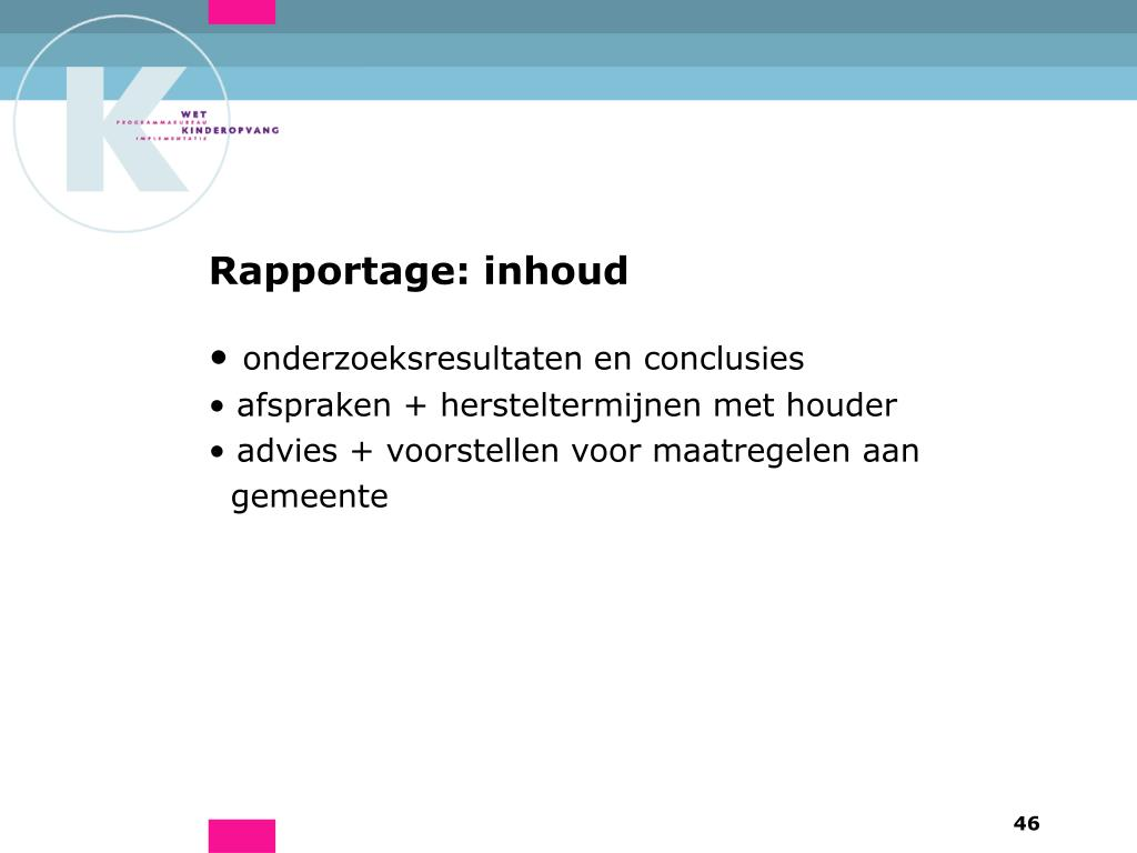Rapportage: inhoud