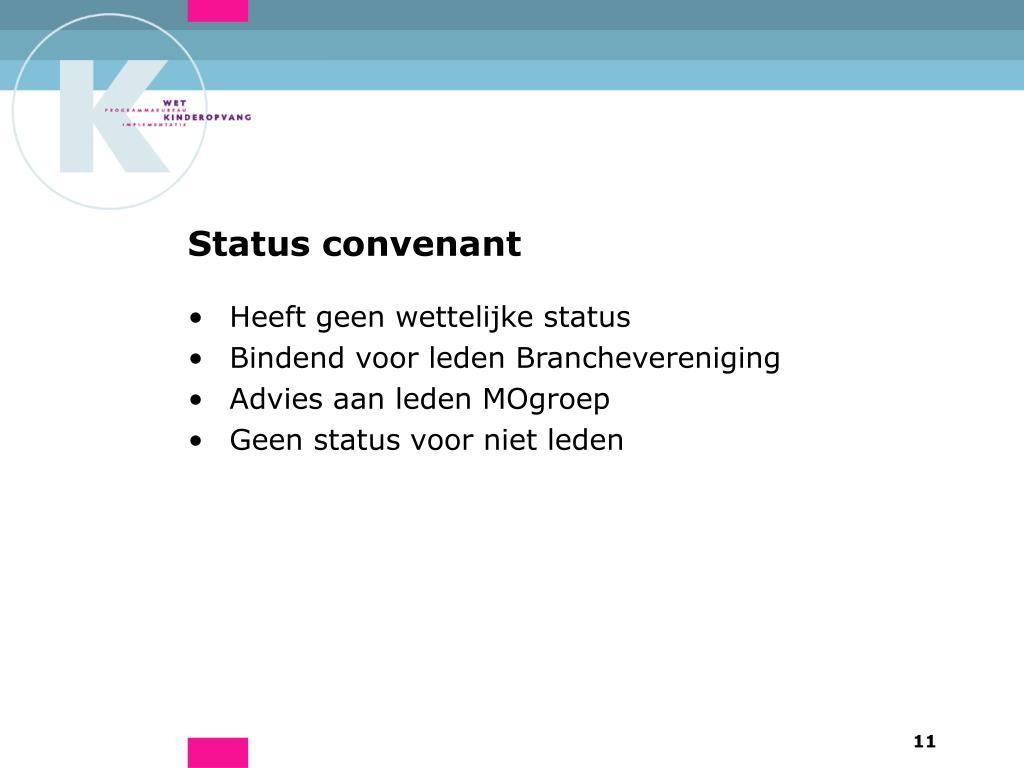Status convenant
