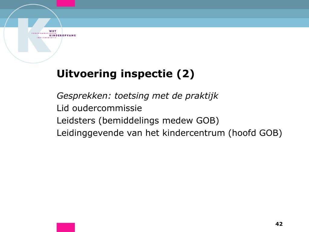 Uitvoering inspectie (2)