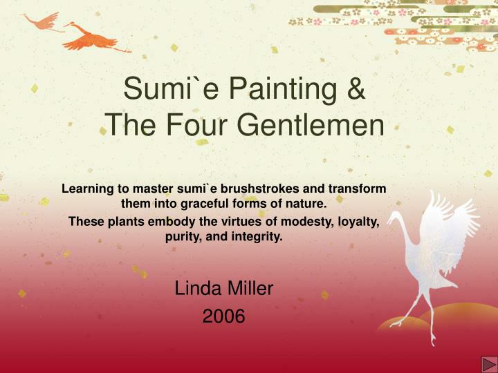 Sumi e painting the four gentlemen