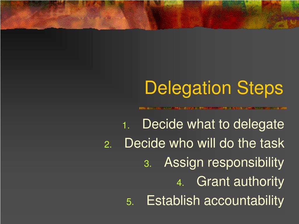 Delegation Steps