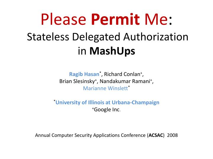 please permit me stateless delegated authorization in mashups