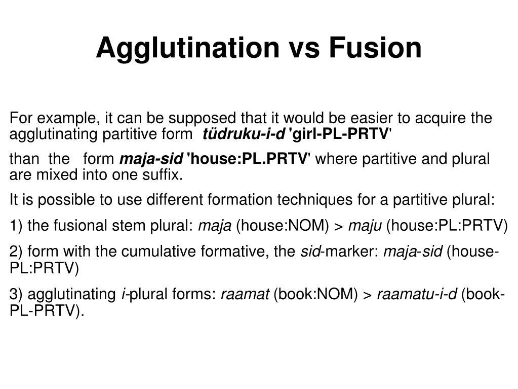Agglutination vs Fusion