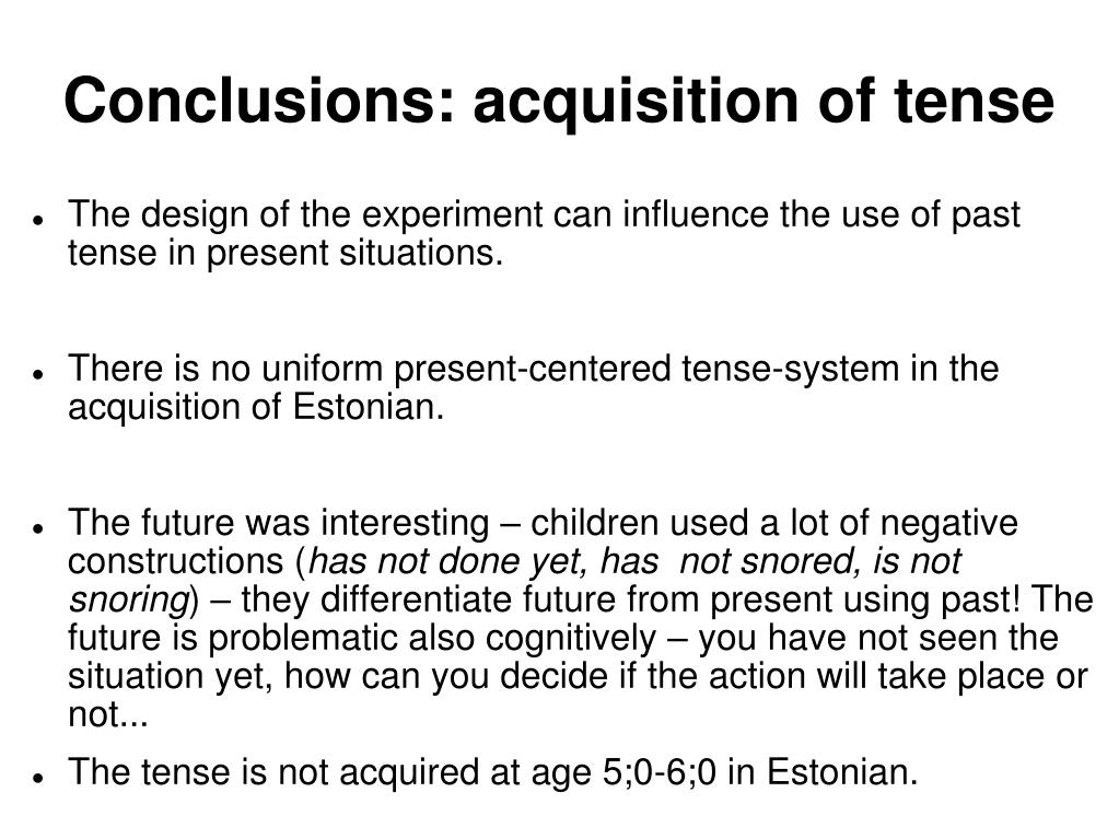 Conclusions: acquisition of tense