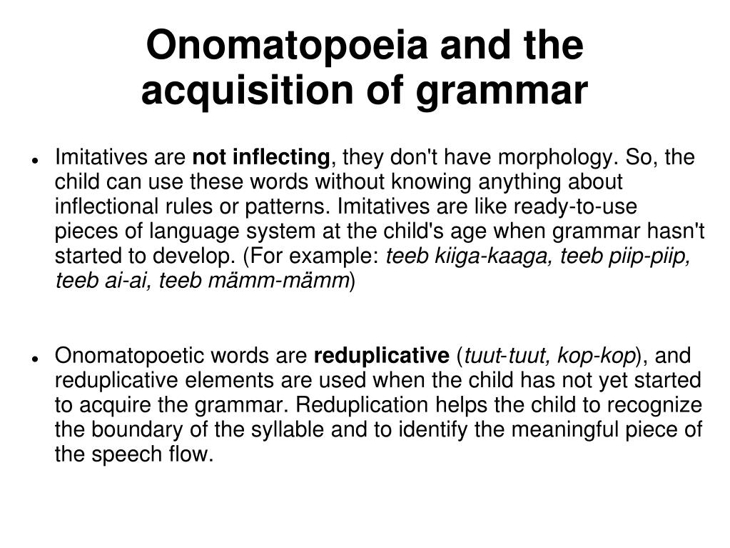 Onomatopoeia and the acquisition of grammar