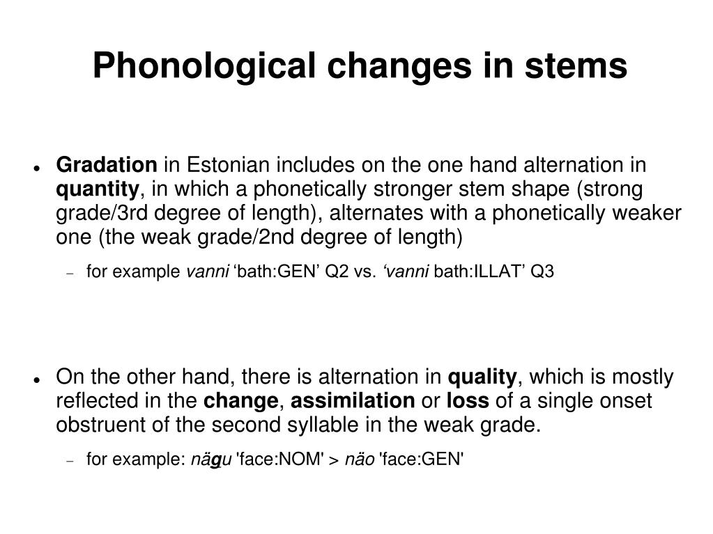 Phonological changes in stems
