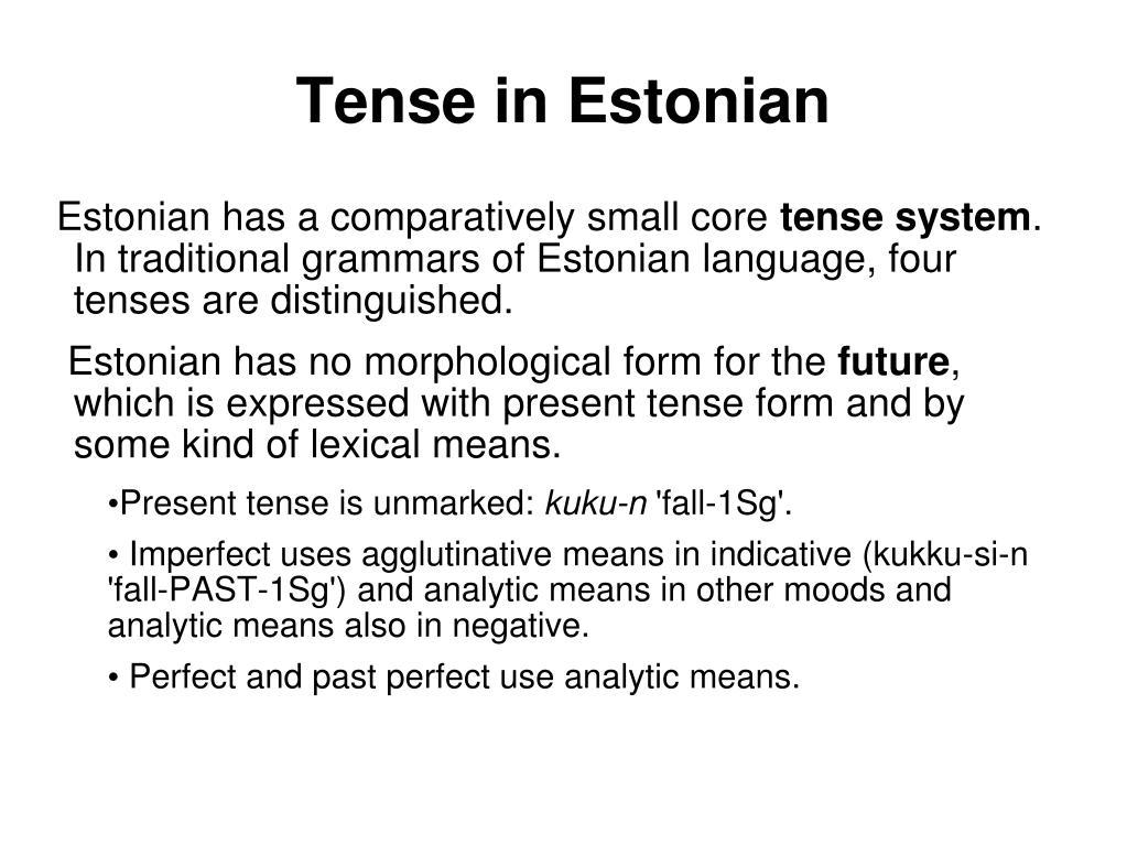 Tense in Estonian