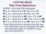 lemmas about poly time reductions