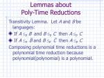 lemmas about poly time reductions1