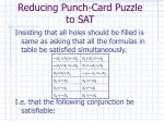 reducing punch card puzzle to sat9