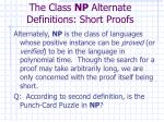 the class np alternate definitions short proofs
