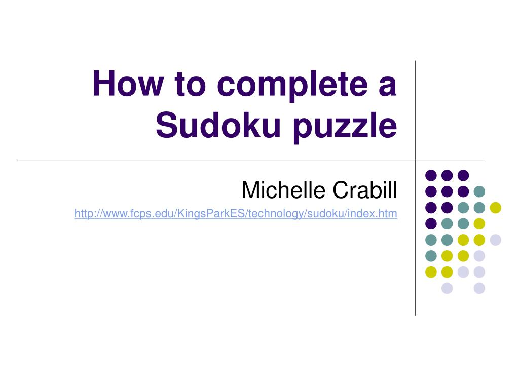 how to complete a sudoku puzzle l.