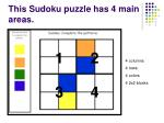 this sudoku puzzle has 4 main areas