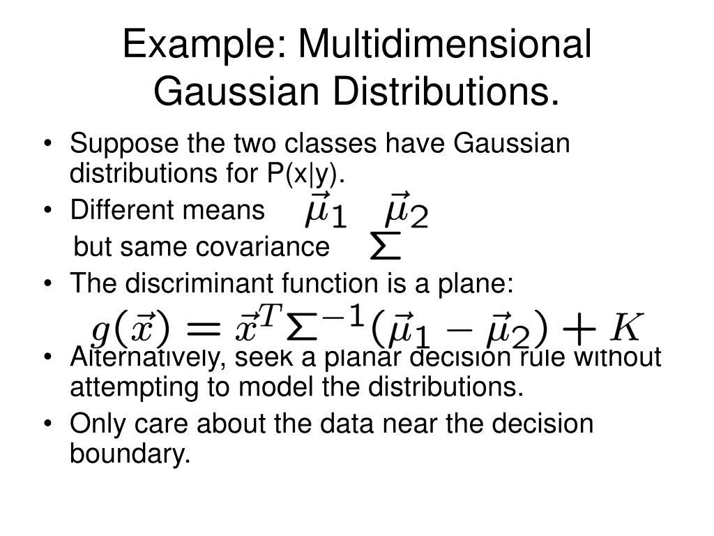 Example: Multidimensional Gaussian Distributions.