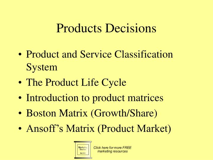 Products decisions