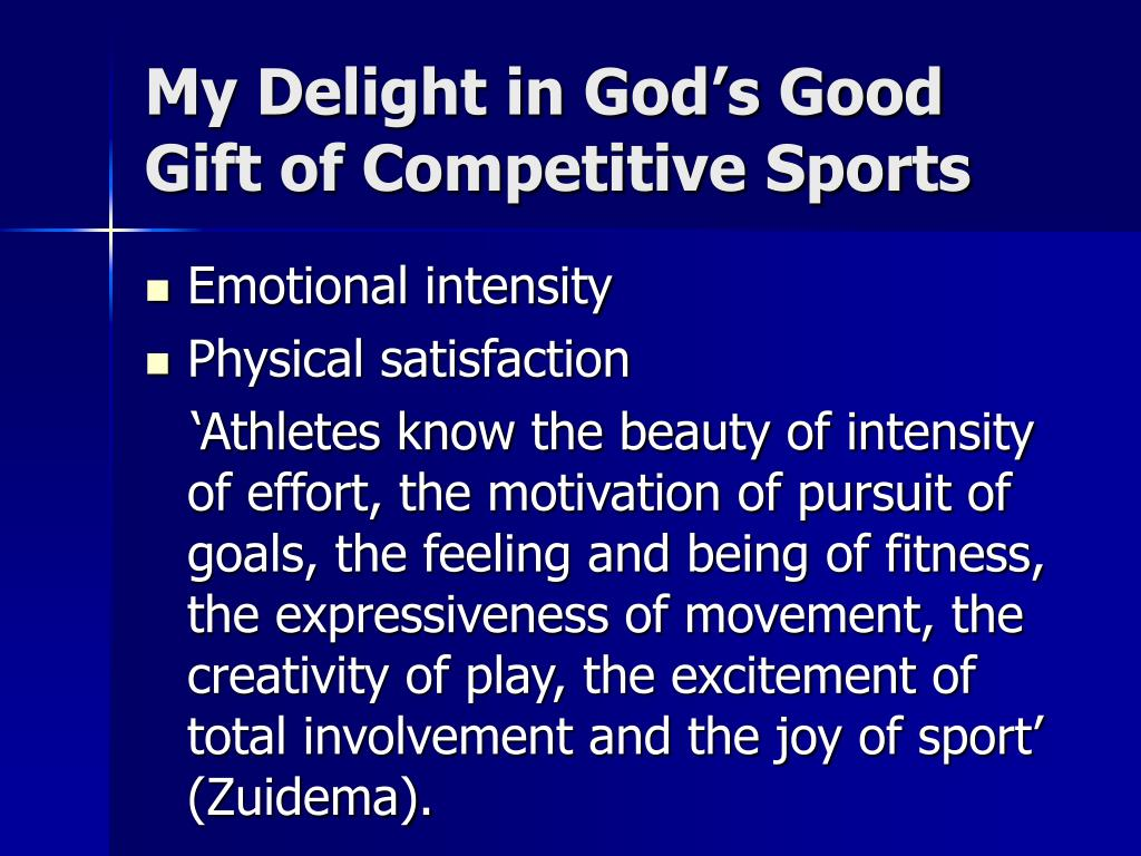 My Delight in God's Good Gift of Competitive Sports