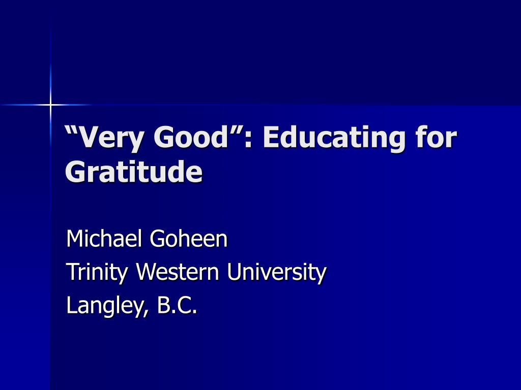 """Very Good"": Educating for Gratitude"