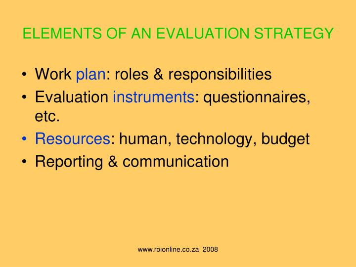 ELEMENTS OF AN EVALUATION STRATEGY
