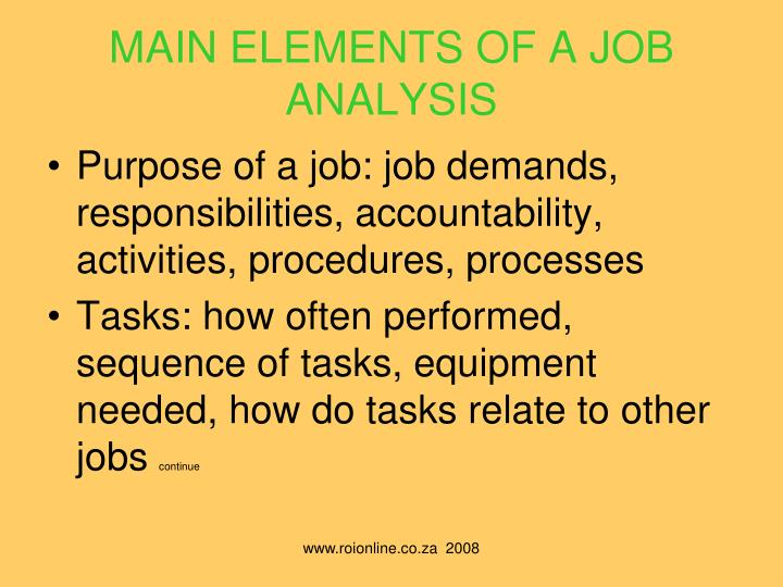MAIN ELEMENTS OF A JOB  ANALYSIS