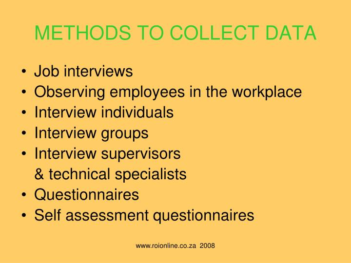 METHODS TO COLLECT DATA