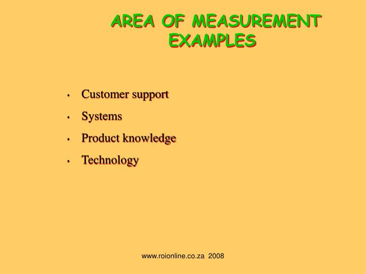 AREA OF MEASUREMENT EXAMPLES