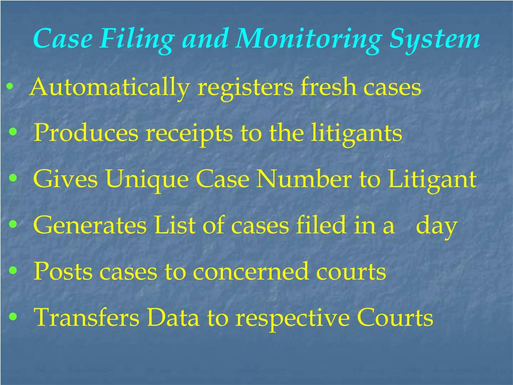 Case Filing and Monitoring System