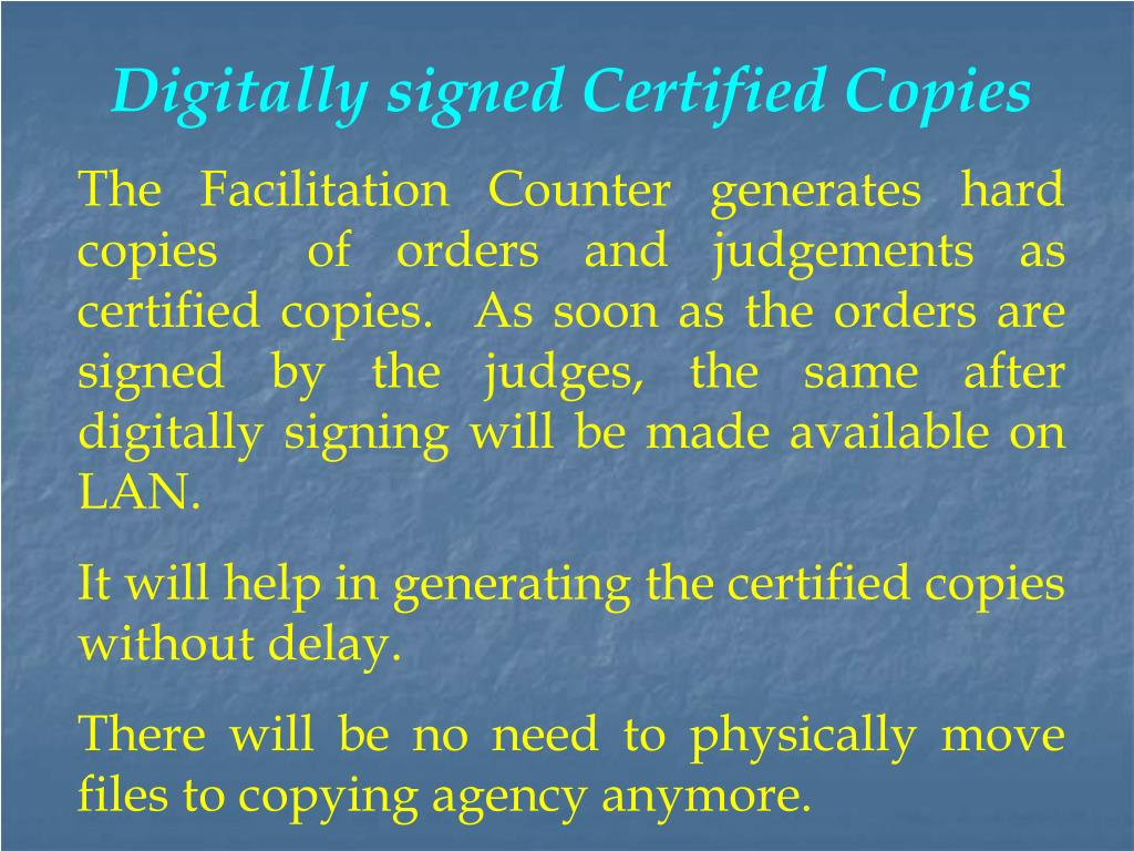 Digitally signed Certified Copies