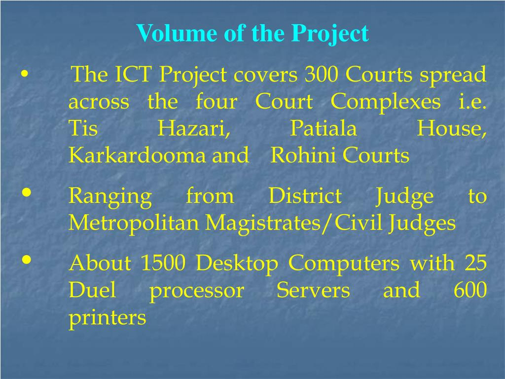 Volume of the Project