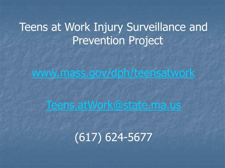 Teens at Work Injury Surveillance and Prevention Project