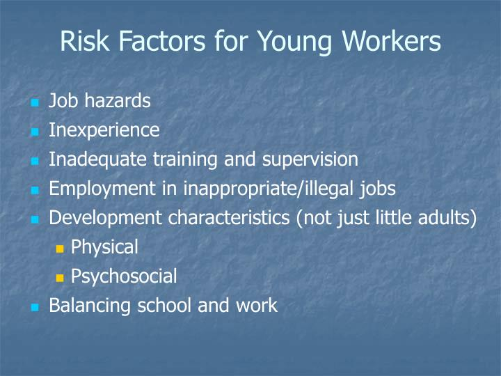 Risk Factors for Young Workers