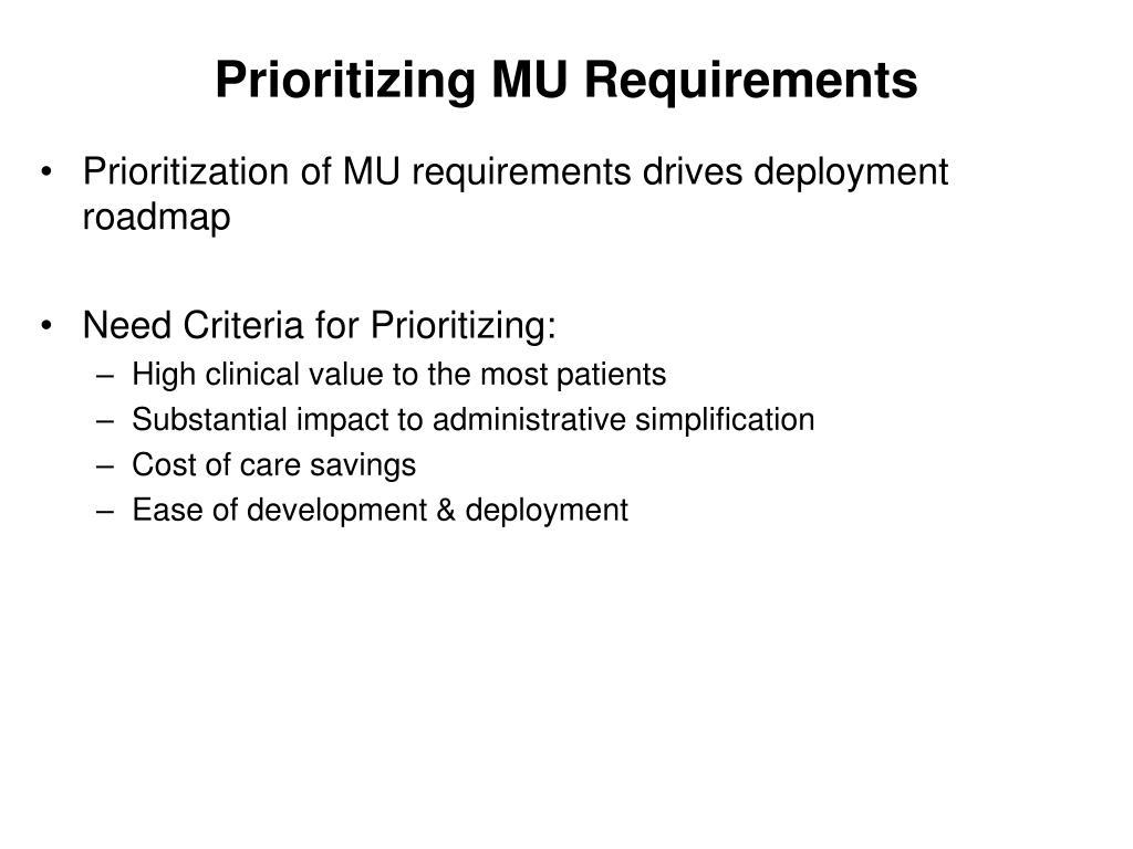 Prioritizing MU Requirements