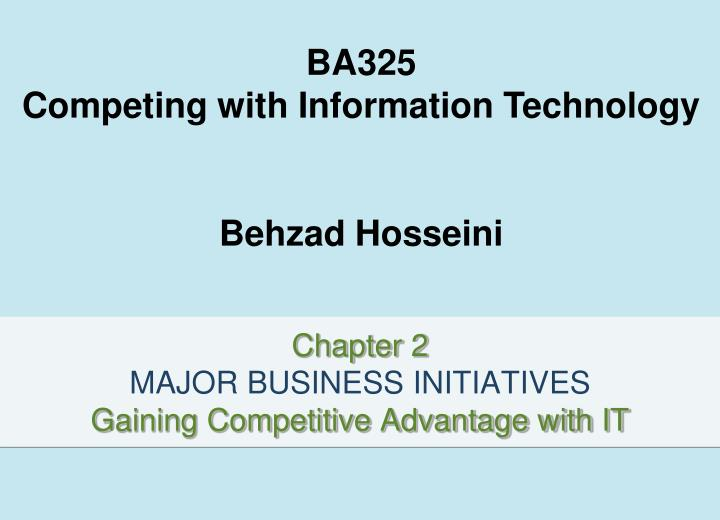 chapter 2 major business initiatives gaining competitive advantage with it n.