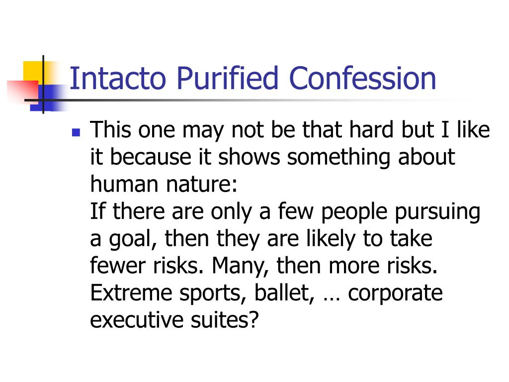 Intacto Purified Confession