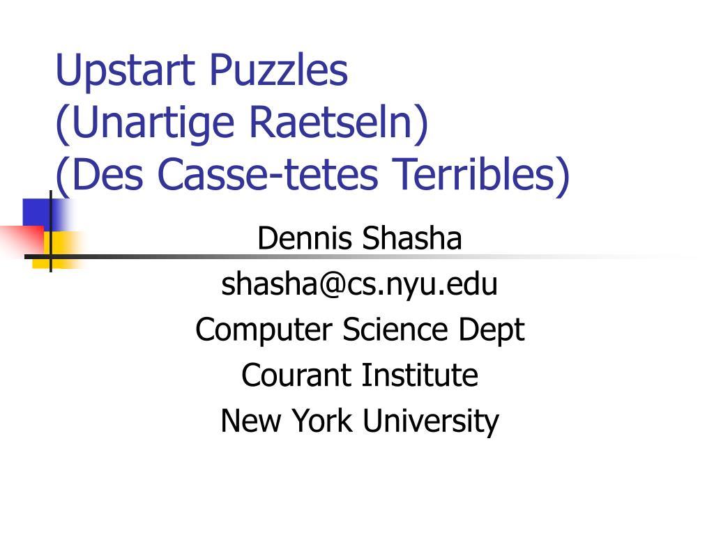 upstart puzzles unartige raetseln des casse tetes terribles l.