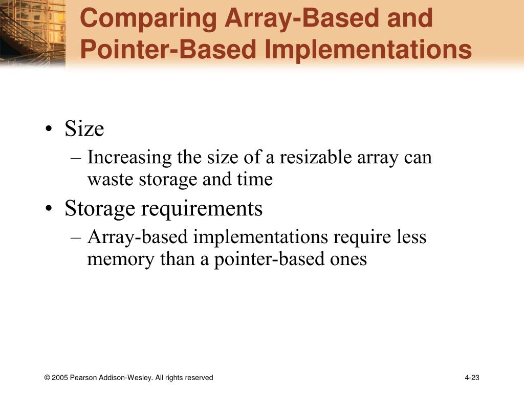 Comparing Array-Based and Pointer-Based Implementations